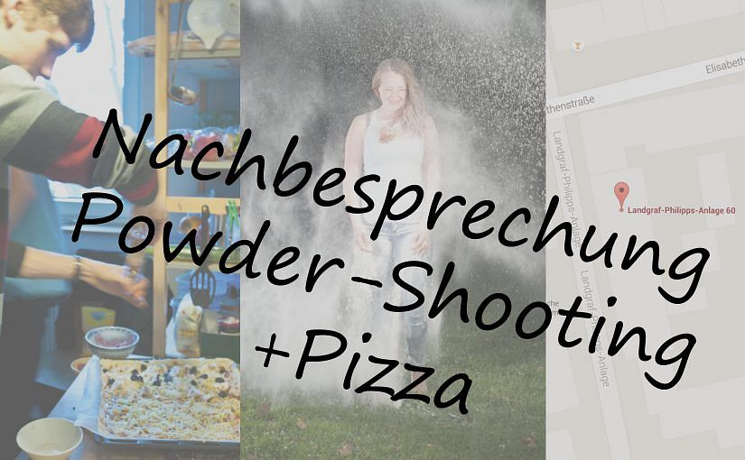 Nachbesprechung Powder-Shooting + Pizza