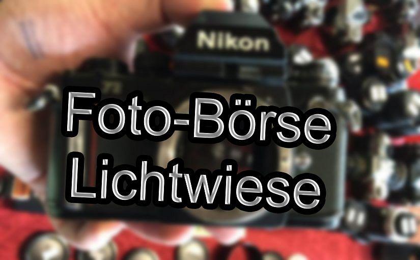 Quicktipp: FotoBörse Lichtwiese