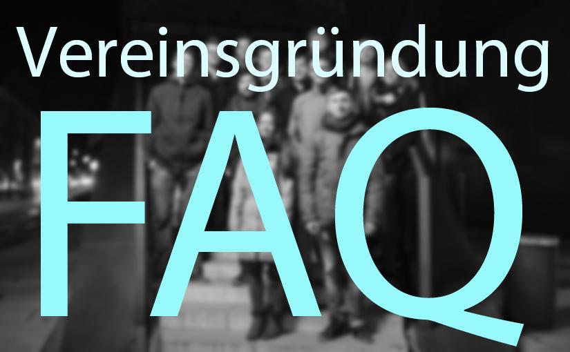 Vereinsgründung – FAQ