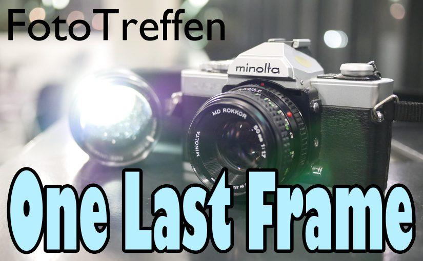 FotoTreffen 'One Last Frame'