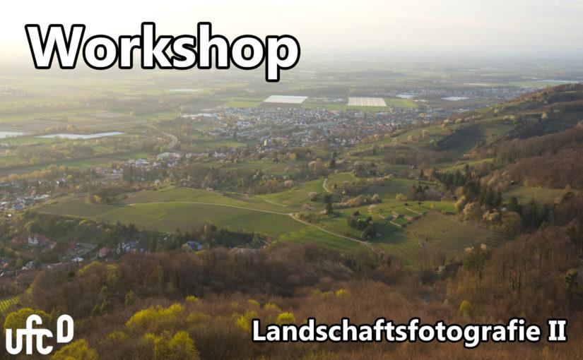 """Einladung Workshop """"Landschaftsfotografie II"""""""
