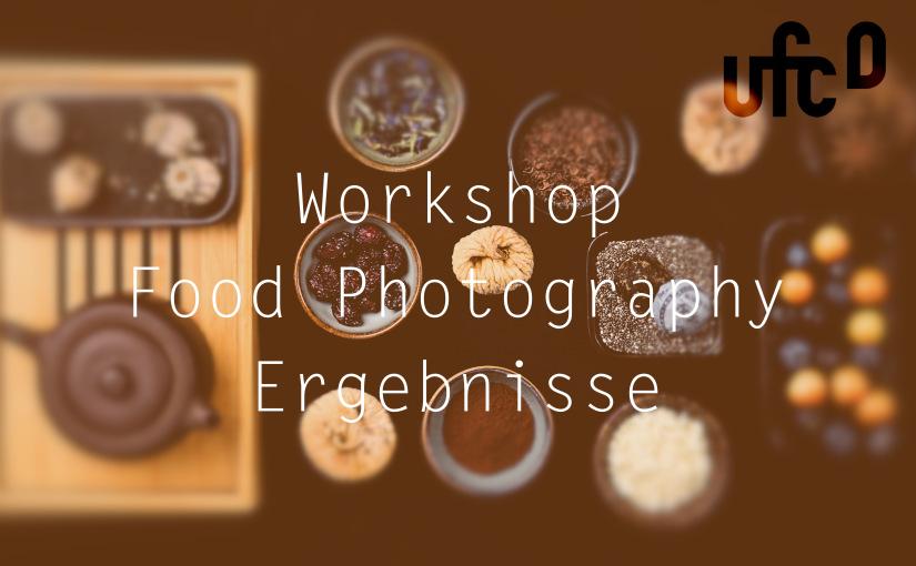 Home-Workshop Februar 2021: Food Photography